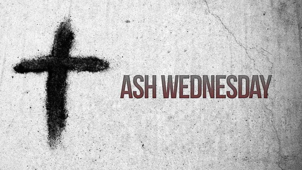 Schedule for Ash Wednesday, March 6