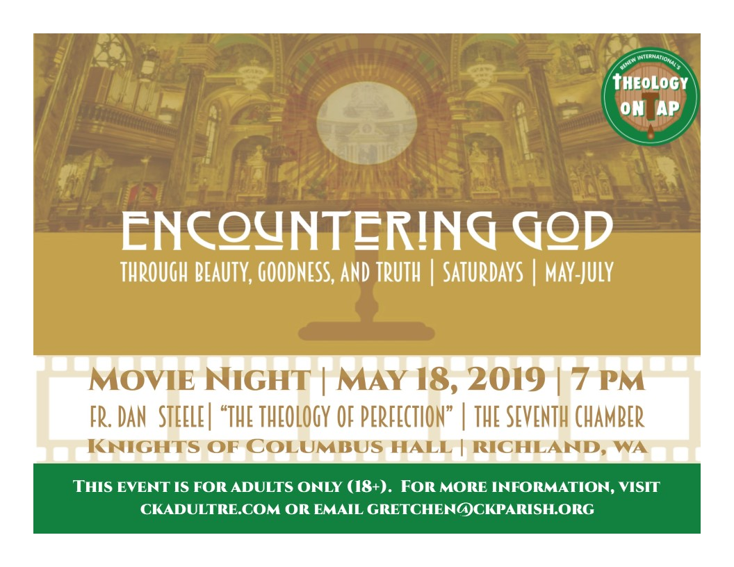 ENCOUNTERING GOD:  MOVIE NIGHT – Part 2, May 18th