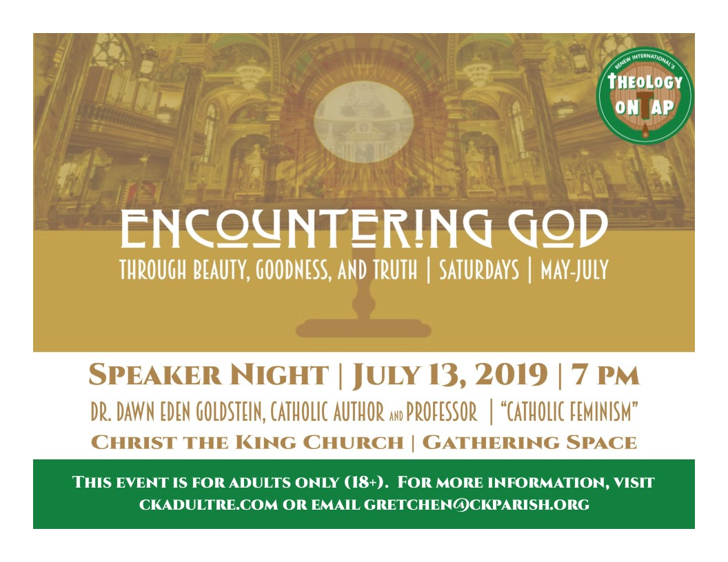 ENCOUNTERING GOD:  Speaker Night July 13th Featuring Dr. Dawn Eden Goldstein